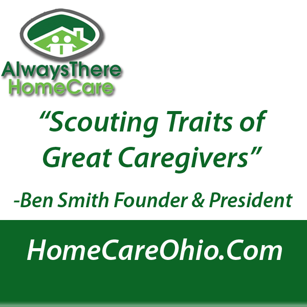 Scouting Traits Of Great Caregivers